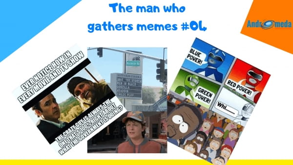The man who gathers memes #04