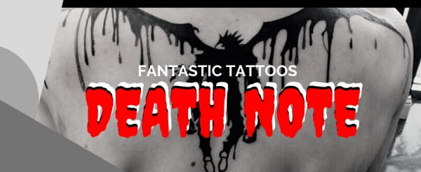 Fantastic Tattoos: DEATH NOTE