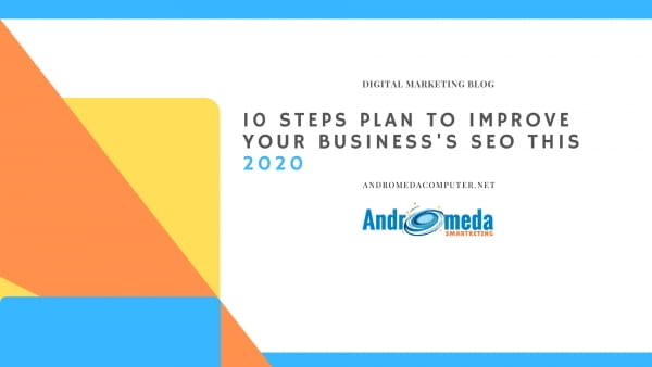 10 steps plan to improve your business's SEO this 2019