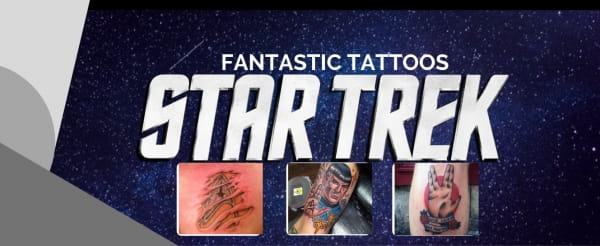 Fantastic Tattoos: STAR TREK